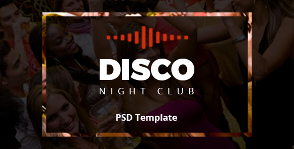 Disco Night Club - PSD Template