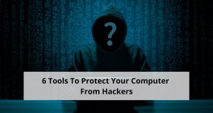 Tools To Protect Your Computer