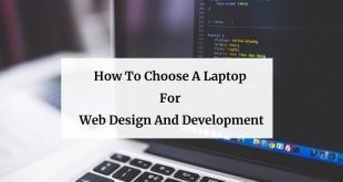 How To Choose A Laptop For Web Design And Development